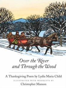 Over the River and Through the Woods, Hardback Book