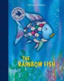 Rainbow Fish: Classic Edition, Hardback Book