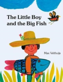 The Little Boy and the Big Fish, Hardback Book