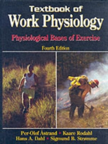 Textbook of Work Physiology, Hardback Book
