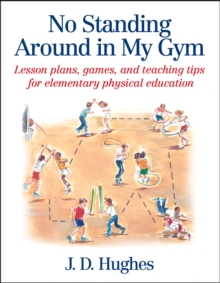 No Standing Around in My Gym, Paperback / softback Book