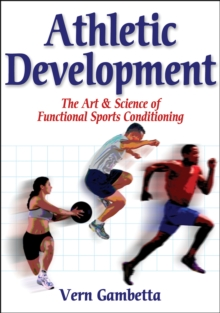 Athletic Development: Art & Science of Functionl Sprts Conditiong, Paperback Book