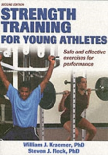 Strength Training for Young Athletes - 2E, Paperback Book