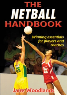 The Netball Handbook, Paperback / softback Book
