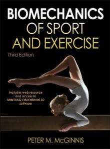 Biomechanics of Sport and Exercise, Paperback Book