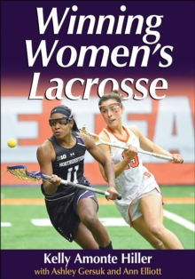Winning Women's Lacrosse, Paperback / softback Book