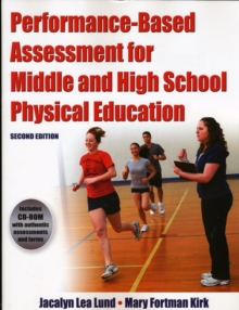 Performance Based Assessment for Middle and High School Physical Education, Paperback Book
