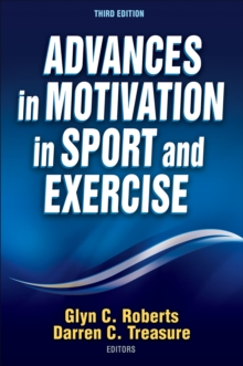 Advances in Motivation in Sport and Exercise, Paperback Book