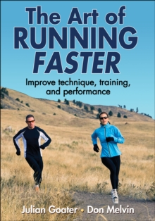 The Art of Running Faster, Paperback Book