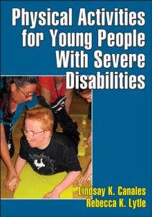 Physical Activities for Young People with Severe Disabilities, Paperback Book
