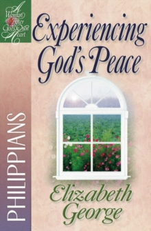 Experiencing God's Peace : Philippians, Paperback Book