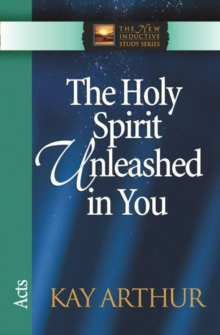 The Holy Spirit Unleashed in You : Acts, Paperback / softback Book