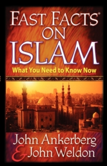 Fast Facts on Islam : What You Need to Know Now, Paperback Book