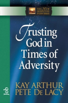 Trusting God in Times of Adversity : Job, Paperback / softback Book