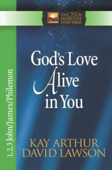 God's Love Alive in You : 1,2,3 John, James, Philemon, Paperback / softback Book