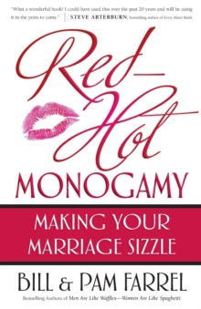 Red-Hot Monogamy : Making Your Marriage Sizzle, Paperback / softback Book