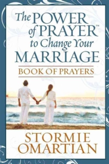 The Power of Prayer to Change Your Marriage Book of Prayers, Paperback Book