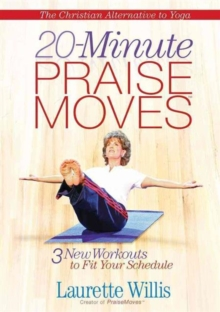 20-Minute Praisemoves : Three New Workouts to Fit Your Schedule, DVD video Book