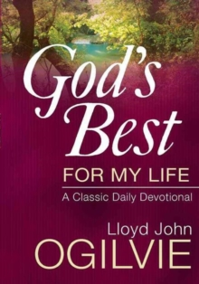 God's Best for My Life : A Classic Daily Devotional, Hardback Book