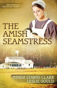 The Amish Seamstress, Paperback / softback Book