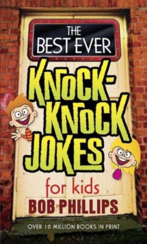 The Best Ever Knock-knock Jokes for Kids, Paperback Book