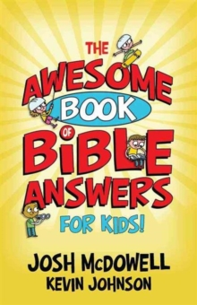 The Awesome Book of Bible Answers for Kids, Paperback Book