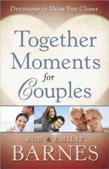 Together Moments for Couples : Devotions to Draw You Closer, Paperback Book
