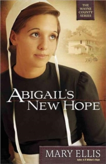 Abigail's New Hope, Paperback / softback Book