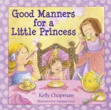 Good Manners for a Little Princess, Hardback Book