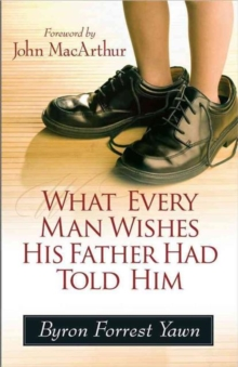 What Every Man Wishes His Father Had Told Him, Paperback / softback Book