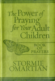 The Power of Praying for Your Adult Children Book of Prayers, Leather / fine binding Book
