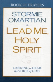 Lead Me, Holy Spirit Book of Prayers : Longing to Hear the Voice of God, Paperback / softback Book