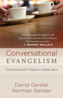 Conversational Evangelism : Connecting with People to Share Jesus, Paperback Book