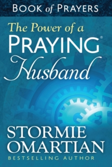 The Power of a Praying Husband Book of Prayers, Paperback / softback Book
