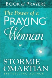 The Power of a Praying Woman Book of Prayers, Paperback Book