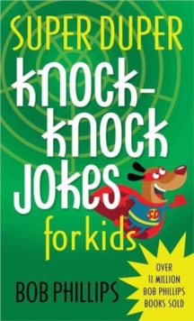 Super Duper Knock-Knock Jokes for Kids, Paperback / softback Book