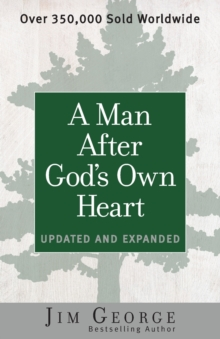 A Man After God's Own Heart : Updated and Expanded, Paperback / softback Book