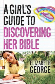 A Girl's Guide to Discovering Her Bible, Paperback / softback Book