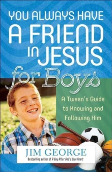 YOU ALWAYS HAVE A FRIEND IN JESUS FOR BO, Paperback Book