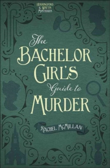 BACHELOR GIRLS GUIDE TO MURDER THE, Paperback Book