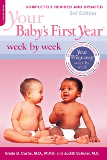 Your Baby's First Year Week by Week, 3rd Edition, Paperback Book
