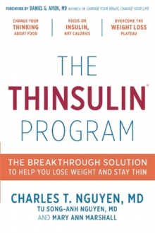 The Thinsulin Program : The Breakthrough Solution to Help You Lose Weight and Stay Thin, Hardback Book