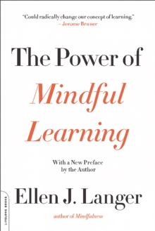 The Power of Mindful Learning, Paperback / softback Book