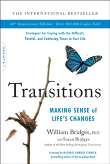 Transitions (40th Anniversary) : Making Sense of Life's Changes, Paperback / softback Book