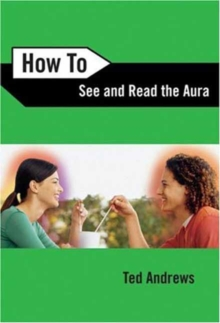 How to See and Read the Aura, Paperback / softback Book