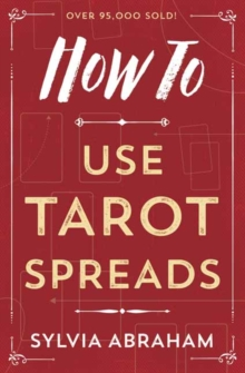 How to Use Tarot Spreads, Paperback / softback Book