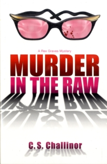 Murder in the Raw : A Rex Graves Mystery Bk. 2, Paperback Book