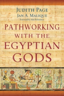 Pathworking with the Egyptian Gods, Paperback / softback Book