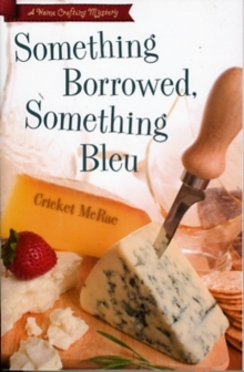 Something Borrowed, Something Bleu : A Home Crafting Mystery Bk. 4, Paperback / softback Book