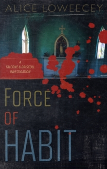 Force of Habit : A Falcone & Driscoll Investigation, Paperback Book